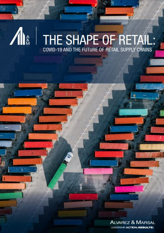 THE SHAPE OF RETAIL: COVID-19 AND THE FUTURE OF RETAIL SUPPLY CHAINS