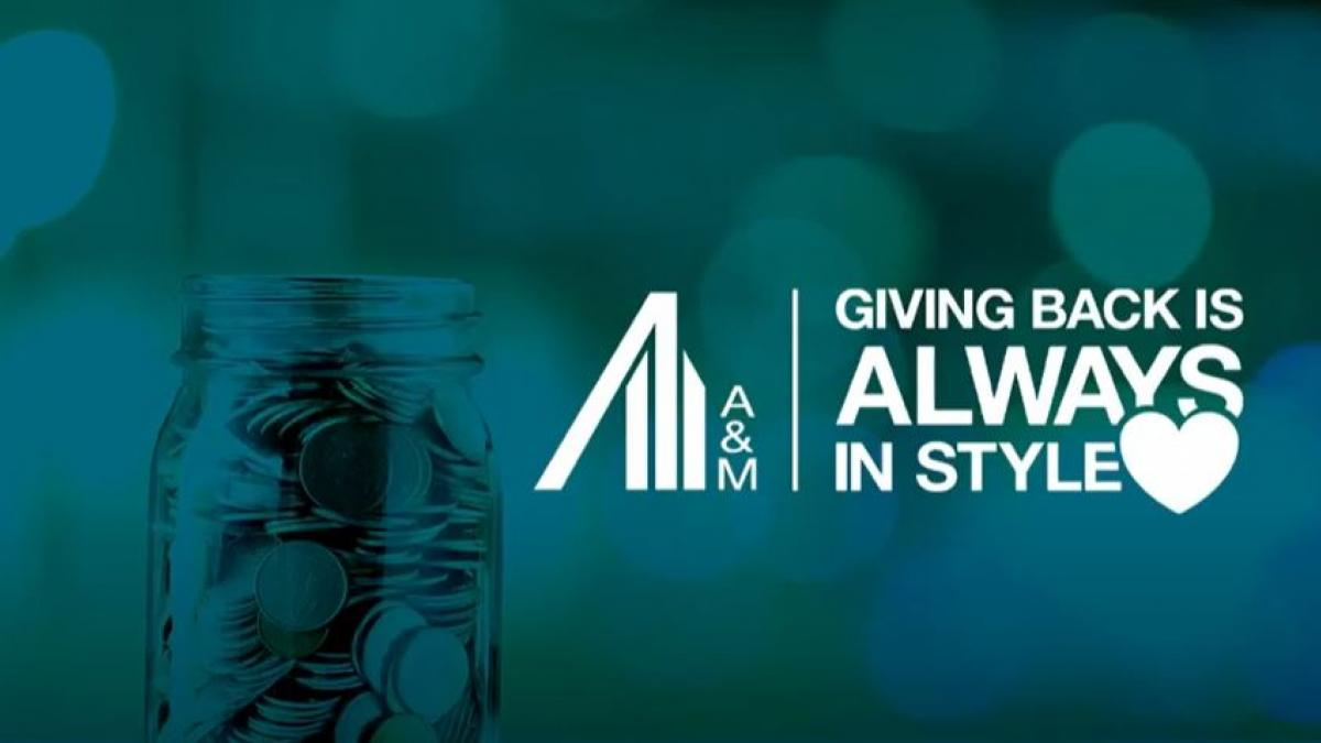 A&M Always Giving Back | Corporate Social Responsibility